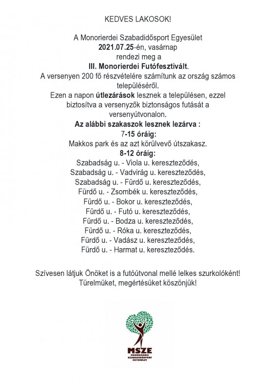 | Futóverseny Monorierdőn - ÚTLEZÁRÁSOK